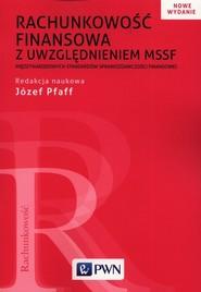 okładka Rachunkowość finansowa z uwzględnieniem MSSF, Książka | Józef  Pfaff