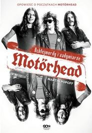 okładka Motorhead Ochlejmordy i zadymiarze, Książka | Popoff Martin