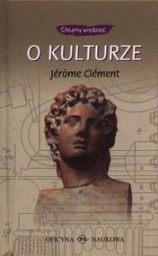 okładka O kulturze, Książka | Clement Jerome