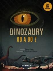okładka Dinozaury od A do Z, Książka | Matthew G. Baron