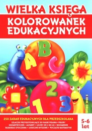 okładka Wielka księga kolorowanek edukacyjnych, Książka | Tamara Michałowska