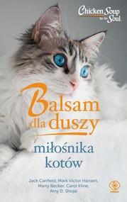 okładka Balsam dla duszy miłośnika kotów, Książka | Jack Canfield, Carol Kline, Mark Victor Hansen