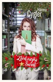 okładka Złodziejki Świąt, Książka | Hanna Cygler