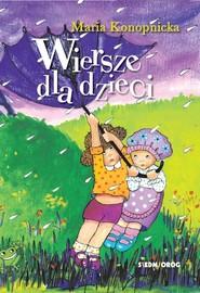 okładka Wiersze dla dzieci, Książka | Maria Konopnicka