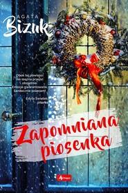 okładka Zapomniana piosenka, Książka | Bizuk Agata