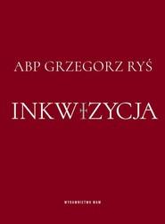 okładka Inkwizycja, Książka | Grzegorz Ryś