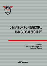 okładka Dimensions of Regional and Global Security, Książka  