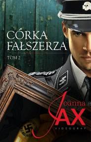 okładka Córka fałszerza Tom 2, Książka | Joanna Jax