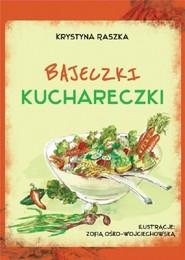 okładka Bajeczki kuchareczki, Książka | Raszka Krystyna