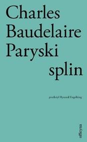 okładka Paryski splin, Książka | Baudelaire Charles
