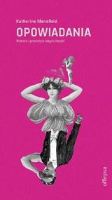 okładka Opowiadania wybrane, Książka | Katherine Mansfield