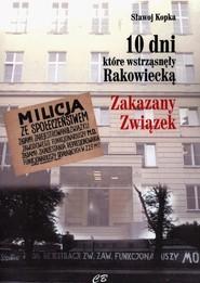 okładka 10 dni które wstrząsnęły Rakowiecką, Książka | Kopka Sławoj