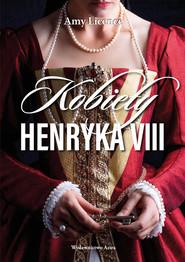 okładka Kobiety Henryka VIII, Książka | Licence Amy