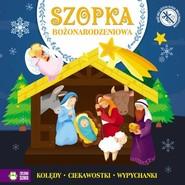 okładka Szopka Bożonarodzeniowa, Książka | null