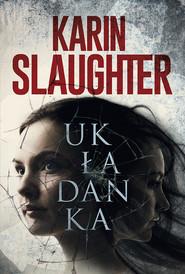 okładka Układanka Wielkie Litery, Książka | Karin Slaughter