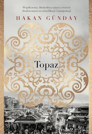 okładka Topaz, Książka | Hakan Gunday