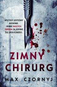 okładka Zimny chirurg Wielkie Litery, Książka | Max Czornyj