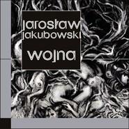 okładka Wojna, Książka   Jarosław Jakubowski