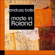 okładka Made in Roland, Książka | Andrzej Ballo
