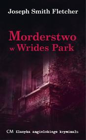 okładka Morderstwo w Wrides Park, Książka | Joseph Smith Fletcher