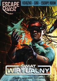 okładka Świat Wirtualny Escape Quest, Książka | Pa Ming Chiu, Laurence Grenier