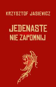 okładka Jedenaste Nie zapomnij, Książka | Jasiewicz Krzysztof