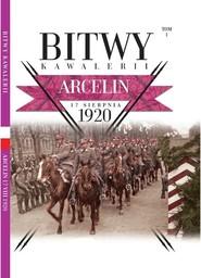 okładka Bitwy Kawalerii nr 1 Arcelin, Książka |