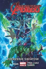 okładka Avengers T.6 Zderzenie światów/Marvel Now 2.0, Książka  