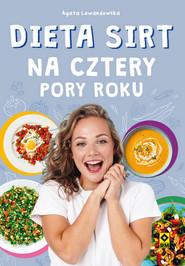 okładka Dieta SIRT na cztery pory roku, Książka | Agata Lewandowska