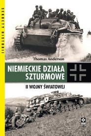 okładka Niemieckie działa szturmowe II Wojny Światowej, Książka | Thomas Anderson