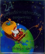 okładka 24 przedświąteczne opowieści z całego świata, Książka | Romain Dutreix, Grossetete Charlotte, Claire Renaud
