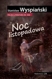okładka Noc listopadowa, Książka | Stanisław Wyspiański