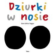 okładka Dziurki w nosie, Książka   Yagyu Gen-ichiro