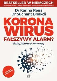 okładka Koronawirus fałszywy alarm, Książka | Karina Reiss, Sucharit Bhakdi