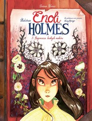 okładka Śledztwa Enoli Holmes T.3 Tajemnica białych maków Śledztwa Enoli Holmes. Tom 3. Tajemnica białych maków, Książka |