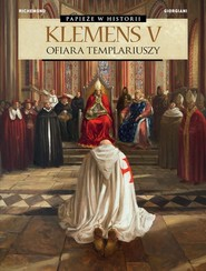okładka Klemens V Ofiara templariuszy, Książka  