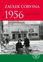 okładka Zaułek Corvina 1956, Książka | Gergely Pongrátz