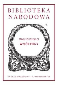 okładka Wybór prozy, Książka | Tadeusz Różewicz