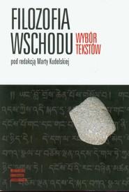 okładka Filozofia Wschodu Wybór tekstów, Książka |
