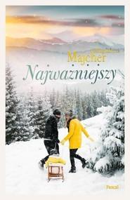 okładka Najważniejszy, Książka | Magdalena Majcher