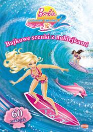 okładka Barbie i podwodna tajemnica 2 Bajkowe scenki z naklejkami SC109, Książka |