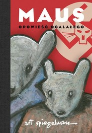okładka Maus Opowieść ocalałego, Książka | Spiegelman Art