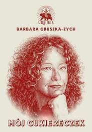 okładka Mój cukiereczek, Książka   Barbara Gruszka-Zych