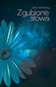 okładka Zgubione słowa, Książka | Ostrowska Julia
