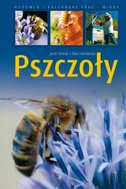 okładka Pszczoły, Książka | Jacek Nowak
