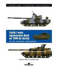 okładka Czołgi i wozy opancerzone Rosji od roku 1990 do dzisiaj, Książka | Russell Hart, Stephen Hart