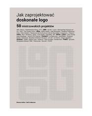 okładka Jak zaprojektować doskonałe logo, Książka | Steven Heller, Gail Anderson