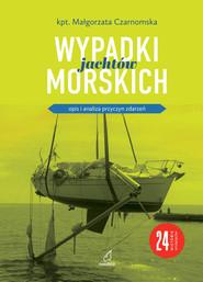 okładka Wypadki jachtów morskich, Książka | Czarnomska Małgorzata