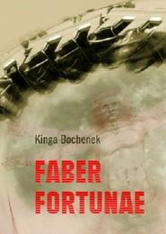 okładka Faber fortunae, Książka | Bochenek Kinga