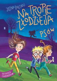okładka Na tropie złodzieja psów, Książka | Balcewicz Justyna